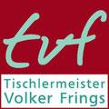 Tischlermeister Volker Frings