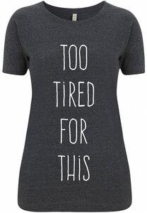 Recycling TIRED Damenshirt - WarglBlarg!