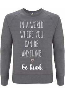 Recycling BE KIND unisex Pullover - WarglBlarg!