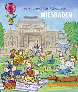 Mein Stadt Wimmelbuch Wiesbaden - Willegoos Verlag