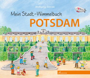 Mein Stadt Wimmelbuch Potsdam - Willegoos Verlag