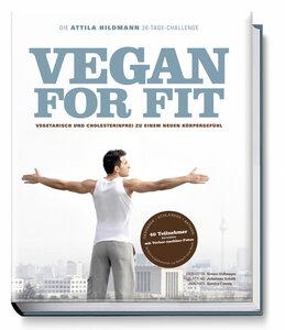 Vegan for Fit. Die Attila Hildmann 30-Tage-Challenge - Becker-Joest-Volk (Verlag)