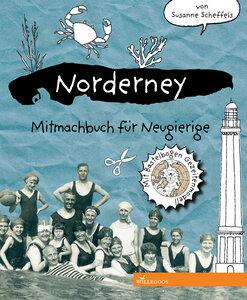 Norderney Mitmachbuch für Neugierige ab 7 Jahren - Willegoos Verlag