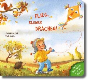 Bilderbuch ab 2 Jahre Flieg kleiner Drachen - Neunmalklug Verlag