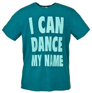 'I CAN DANCE MY NAME' T-Shirt petrol - bleed