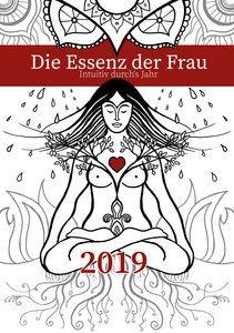 Tagesplaner und Zyklenkalender 2019: Die Essenz der Frau (195 Seiten) - CaroLiisa