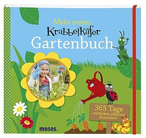 Mein Krabbelkäfer Gartenbuch - Moses Verlag