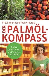 Der Palmöl-Kompass - OEKOM Verlag