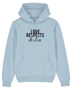 "Bio Unisex Hoodie ""Love - Respects"" - Human Family"