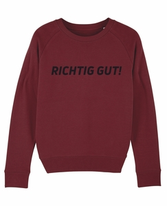 """Damen Sweatshirt aus Bio-Baumwolle """"Richtig Gut!"""" - University of Soul"""