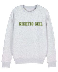 """Herren Sweatshirt aus Bio-Baumwolle """"Richtig Geil"""" - University of Soul"""