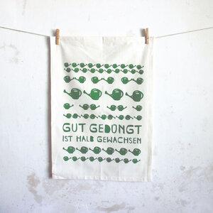 """Geschirrtuch """"Gut gedüngt ist halb gewachsen"""" Biobaumwolle - Parzelle43"""