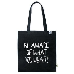 Baumwolltasche Be aware of what you wear! - Gary Mash