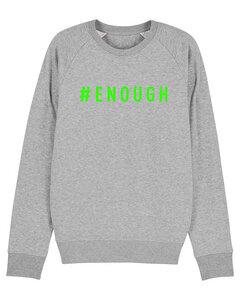 "Herren Sweatshirt aus Bio-Baumwolle ""ENOUGH"" - NeonGreen - University of Soul"