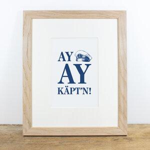 Bild mit Echtholzrahmen - Ay, Ay Käpt´n - Bow & Hummingbird