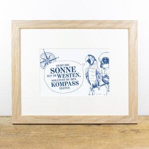 Bild mit Echtholzrahmen - Käpt´ns Weisheit II - Bow & Hummingbird