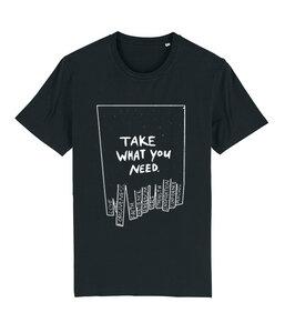 "Unisex Shirt ""take what you need"" - basics - DENK.MAL Clothing"