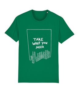 "Unisex Shirt ""take what you need"" - colors - DENK.MAL Clothing"