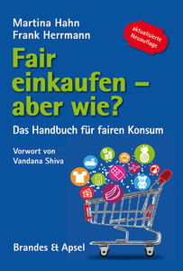 Fair einkaufen - aber wie?  - Verlag Brandes & Apsel