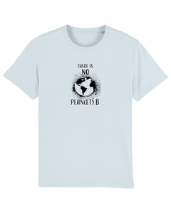 """Bio Unisex T-Shirt """"There is NO Plan(et) B""""  - Human Family"""