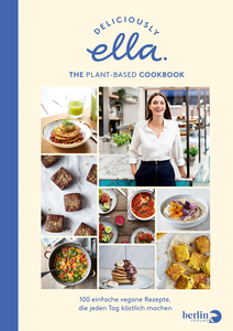 Deliciously Ella. The Plant-Based Cookbook - Berlin Verlag