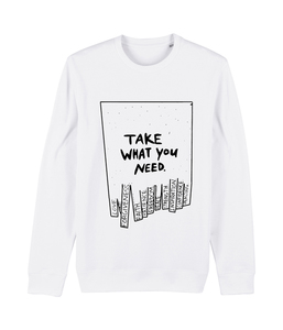 "Unisex Sweatshirt ""take what you need""  - DENK.MAL Clothing"