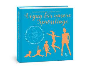 Vegan für unsere Sprösslinge - GrünerSinn-Verlag