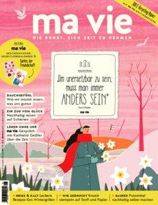ma vie - Die Kunst sich Zeit zu nehmen (Ausgabe 1/2020) - ma vie Magazin