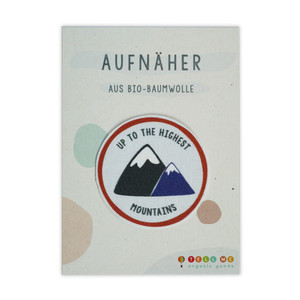 Aufnäher Berge 'Up To The Highest Mountains' aus Bio-Baumwolle - TELL ME