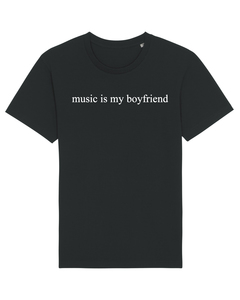 "Bio Faires Herren T-Shirt ""music is my boyfriend""  - ilovemixtapes"