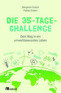 Die 35-Tage-Challenge  - OEKOM Verlag