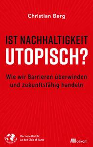 Ist Nachhaltigkeit utopisch? - OEKOM Verlag