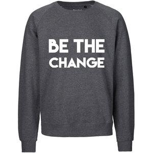 Be the change Sweat - WarglBlarg!