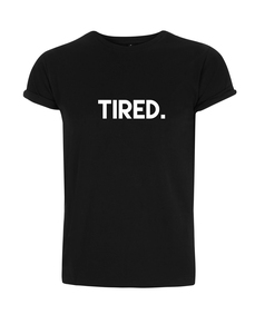 Tired. Boy T-Shirt - WarglBlarg!