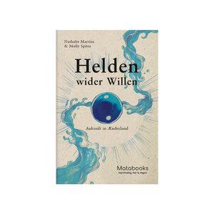 Helden wider Willen – Ankunft in Ænderland - Matabooks