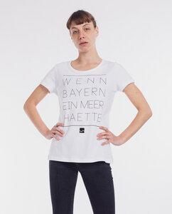 Shirt Wenn Bayern ein Meer hätte - Degree Clothing