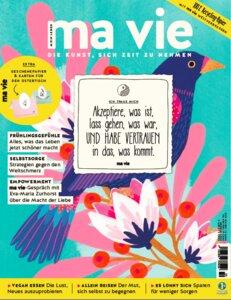ma vie - Die Kunst sich Zeit zu nehmen (Ausgabe 2/2020) - ma vie Magazin