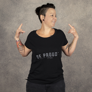 "T-Shirt ""Be proud. Be yourself"". Damen, schwarz - WEARETHEFUCKINGLEADERS"