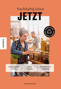Nachhaltig leben JETZT - Knesebeck Verlag