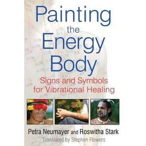 Painting the Energy Body - Painting the Energy Body