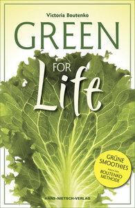 Green for Life - Green for Life Hans Nietsch Verlag