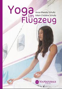 Yoga im Flugzeug, Taschenbuch - Yoga im Flugzeug Taschenbuch