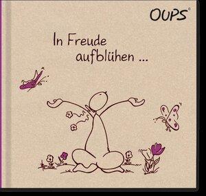 In Freude aufblühen - OUPS