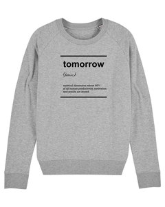"Damen Sweatshirt aus Bio-Baumwolle ""Tomorrow"" - University of Soul"