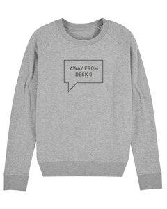 """Damen Sweatshirt aus Bio-Baumwolle """"Away from desk"""" - University of Soul"""