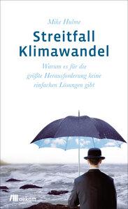 Streitfall Klimawandel - OEKOM Verlag