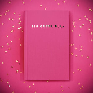 Kalender - Ein guter Plan 2021 - Ein guter Plan