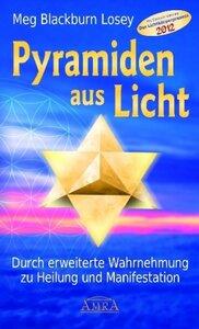 Pyramiden aus Licht - Meg Blackburn Losey
