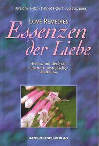 Love Remedies - Essenzen der Liebe - Tietze / Hobert / Stepanovs