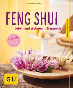Feng Shui - Leben und wohnen in Harmonie - Günther Sator